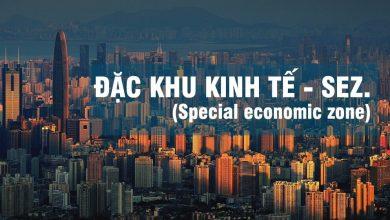 đặc khu kinh tế là gì